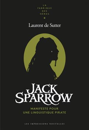 Jack Sparrow : manifeste pour une linguistique pirate