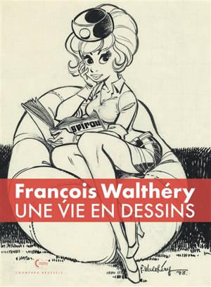 François Walthéry : une vie en dessins