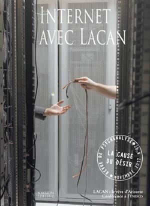 Cause du désir (La). n° 97, Internet avec Lacan