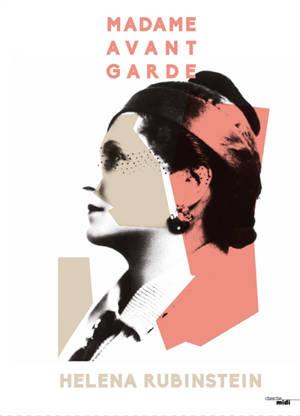 Madame avant-garde : Helena Rubinstein