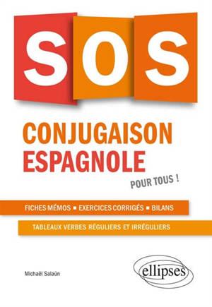 SOS conjugaison espagnole : pour tous !