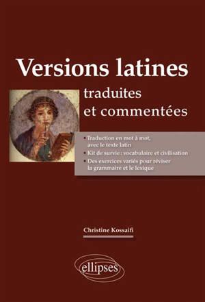 Versions latines : traduites et commentées