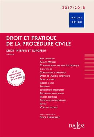 Droit et pratique de la procédure civile : droit interne et européen