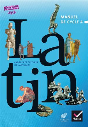 Latin : langues et cultures de l'Antiquité, manuel de cycle 4 : nouveaux programmes 2016