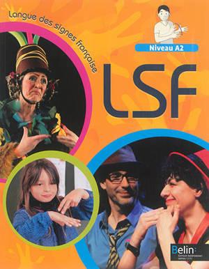 Langue des signes française niveau A2 : livre de l'élève