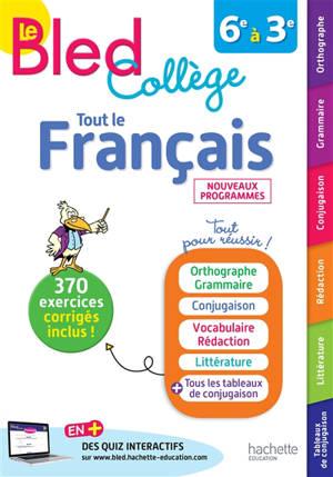 Tout le français : collège, 6e à 3e : nouveaux programmes
