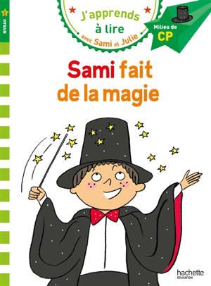 Sami fait de la magie : milieu de CP, niveau 2