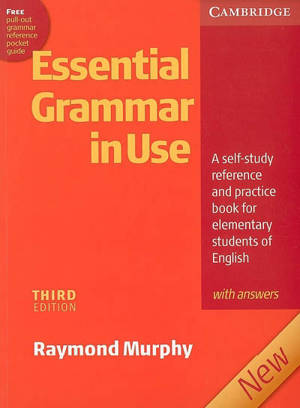 Essential grammar in use : a self-study reference and pratice book for elementary students of English, with answers