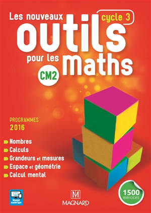 Les nouveaux outils pour les maths CM2, cycle 3 : programmes 2016