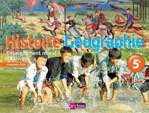 Histoire géographie, enseignement moral et civique, 5e : programme 2016