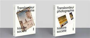 Transbordeur : photographie histoire société. n° 3, Photographie et technologies de l'information