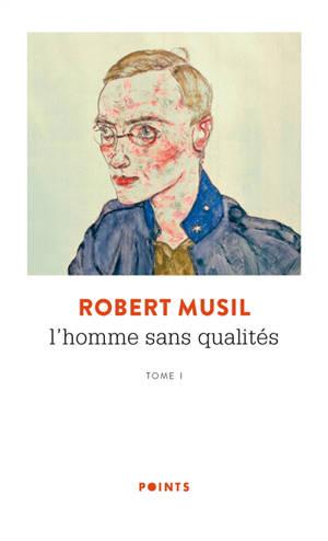 L'homme sans qualités. Volume 1