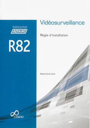 Vidéosurveillance : règle d'installation