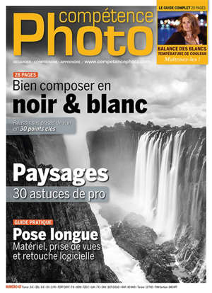 Compétence photo. n° 67, Bien composer en noir et blanc; Paysages; Pose longue