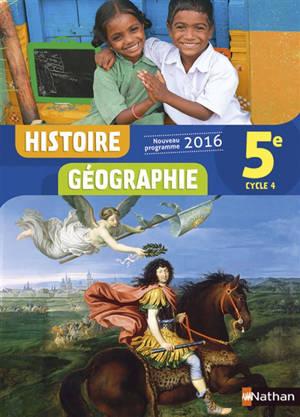 Histoire géographie 5e, cycle 4 : nouveau programme 2016