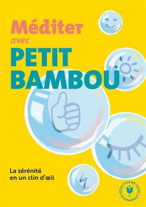 Méditer avec Petit BamBou : la sérénité en un clin d'oeil