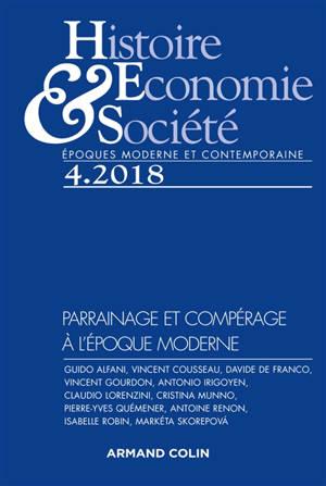 Histoire, économie & société. n° 4 (2018), Parrainage et compérage à l'époque moderne