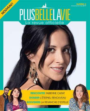 Plus belle la vie : la revue officielle. n° 2