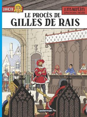 Jhen, Le procès de Gilles de Rais