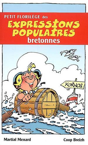 Petit florilège des expressions populaires bretonnes