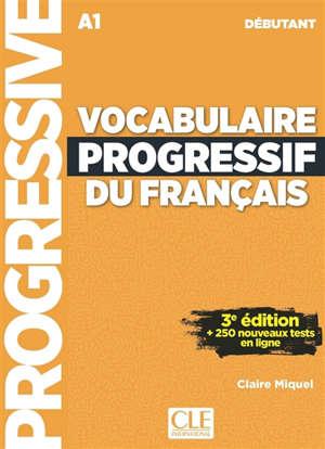 Vocabulaire progressif du français, A1, débutant