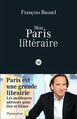 Mon Paris littéraire