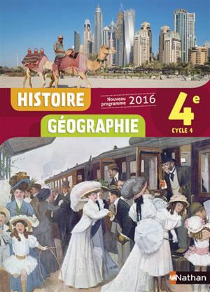 Histoire géographie 4, cycle 4 : nouveau programme 2016
