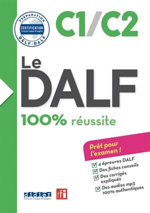 Le DALF C1-C2 : 100 % réussite