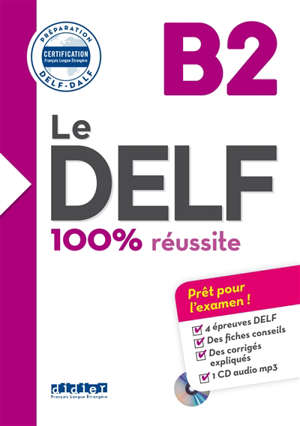Le DELF B2 : 100 % réussite