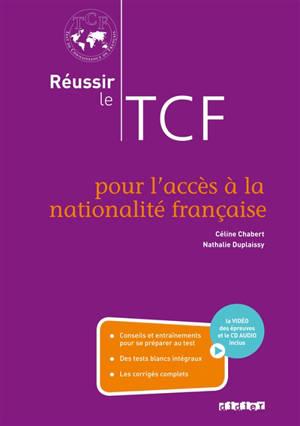 Réussir le TCF pour l'accès à la nationalité française