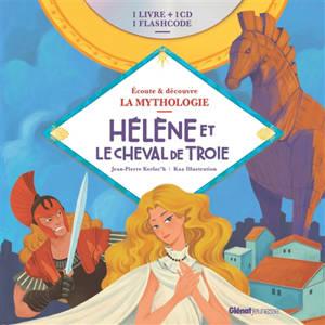 Hélène et le cheval de Troie