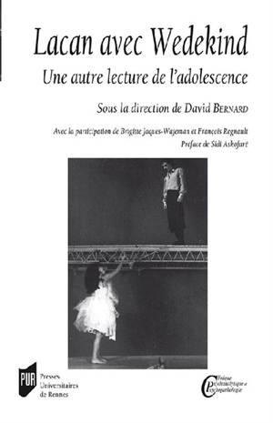 Lacan avec Wedekind : une autre lecture de l'adolescence