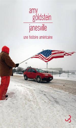 Janesville : une histoire américaine
