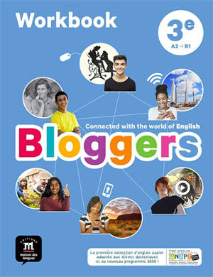 Bloggers, 3e, A2-B1 : workbook
