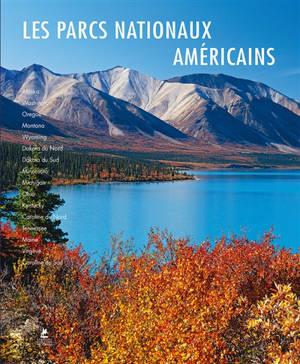 Les parcs nationaux américains = American national parks