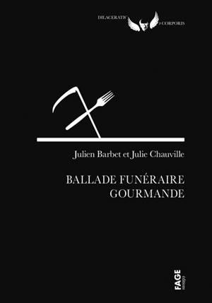 Balade funéraire gourmande