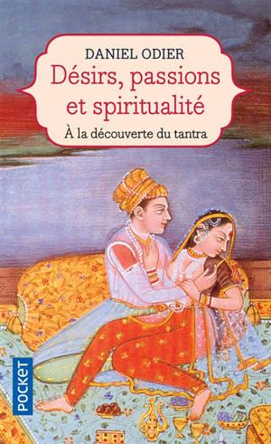 Désirs, passions et spiritualité : à la découverte du tantra