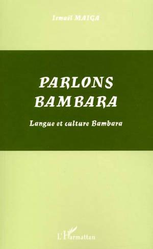 Parlons bambara : langue et culture bambara