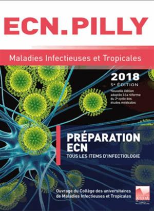 Maladies infectieuses et tropicales 2018 : préparation ECN : tous les items d'infectiologie
