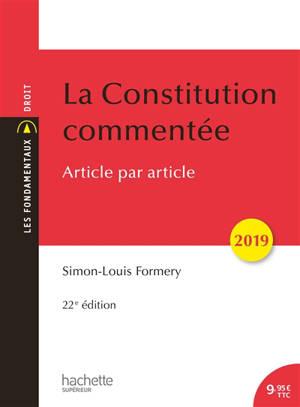 La Constitution commentée : article par article : 2019