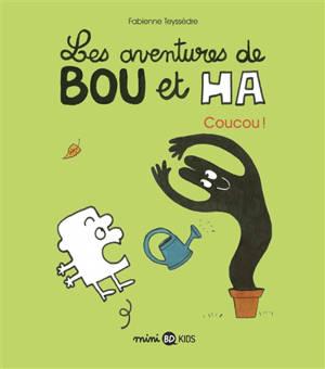 Les aventures de Bou et Ha. Volume 2, Coucou !