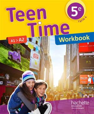 Teen time 5e, cycle 4 : A1-A2 : workbook