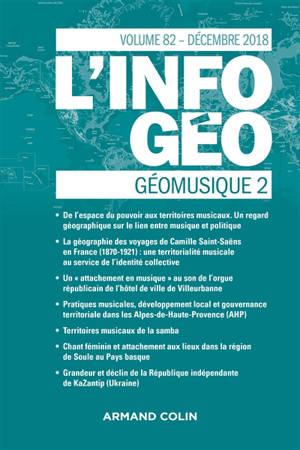 Information géographique (L'). n° 82-4, Géomusique (2)