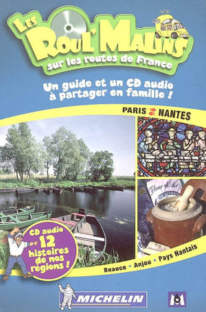 Paris-Nantes : Beauce, Anjou, pays nantais