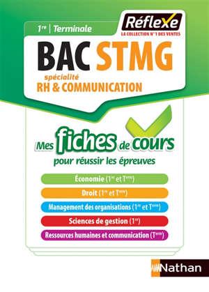 Bac STMG spécialité RH & communication, 1re, terminale : mes fiches de cours pour réussir les épreuves