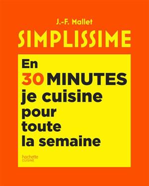 Simplissime : 1 heure en cuisine, 5 jours de repas