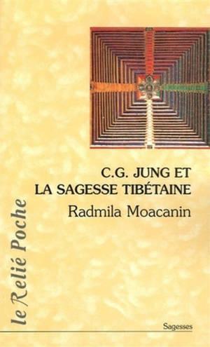 C.G. Jung et la sagesse tibétaine : Orient-Occident