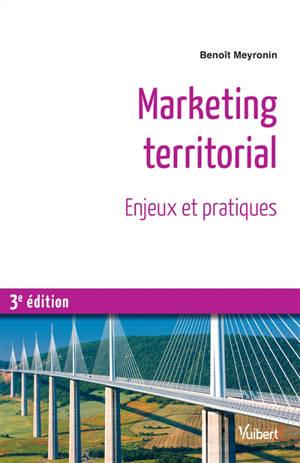 Marketing territorial : enjeux et pratiques