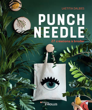 Punch needle : 27 créations à broder