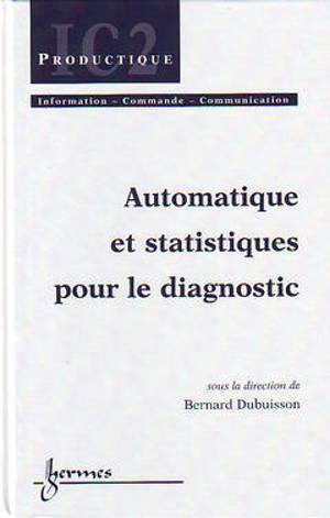 Automatique et statistique pour le diagnostic